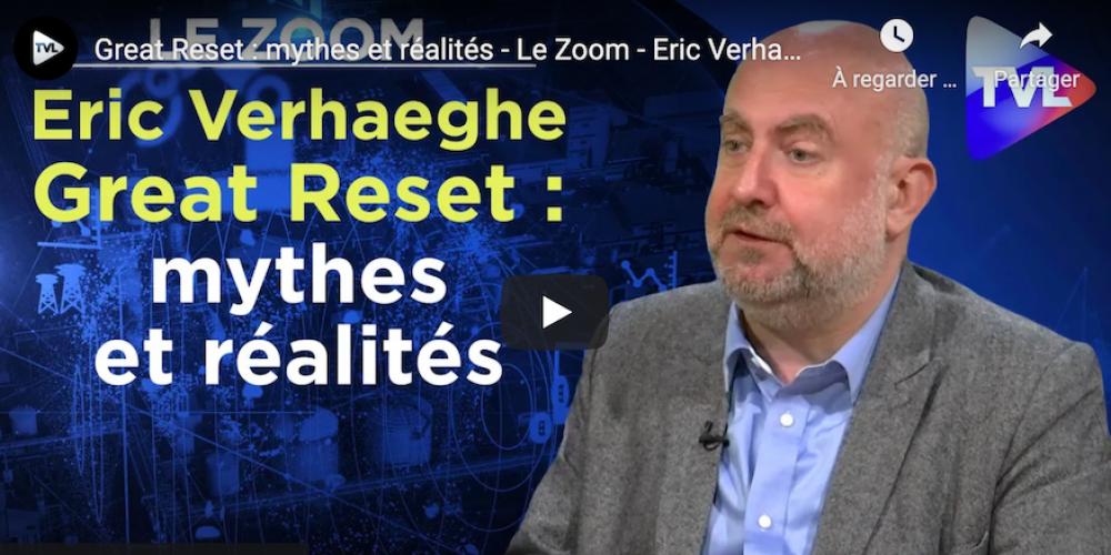 Great Reset : mythes et réalités –  Eric Verhaeghe