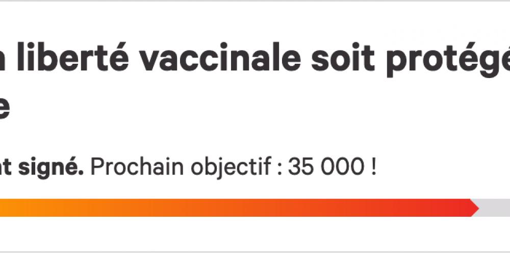 Pétition «Que la liberté vaccinale soit protégée en Suisse»